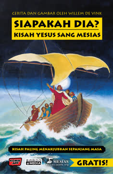 Siapakah Dia? Kisah Yesus Sang Mesias